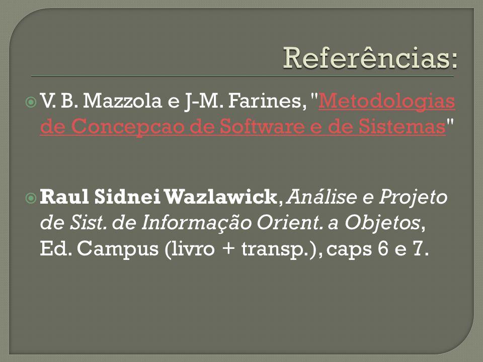  V. B. Mazzola e J-M. Farines,