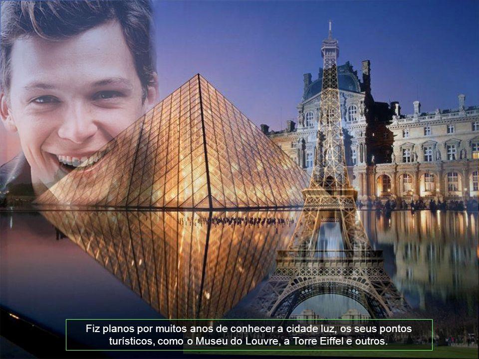 Neste vôo, eu não tive tempo para chegar ao meu destino que tanto sonhei, que era conhecer PARIS.