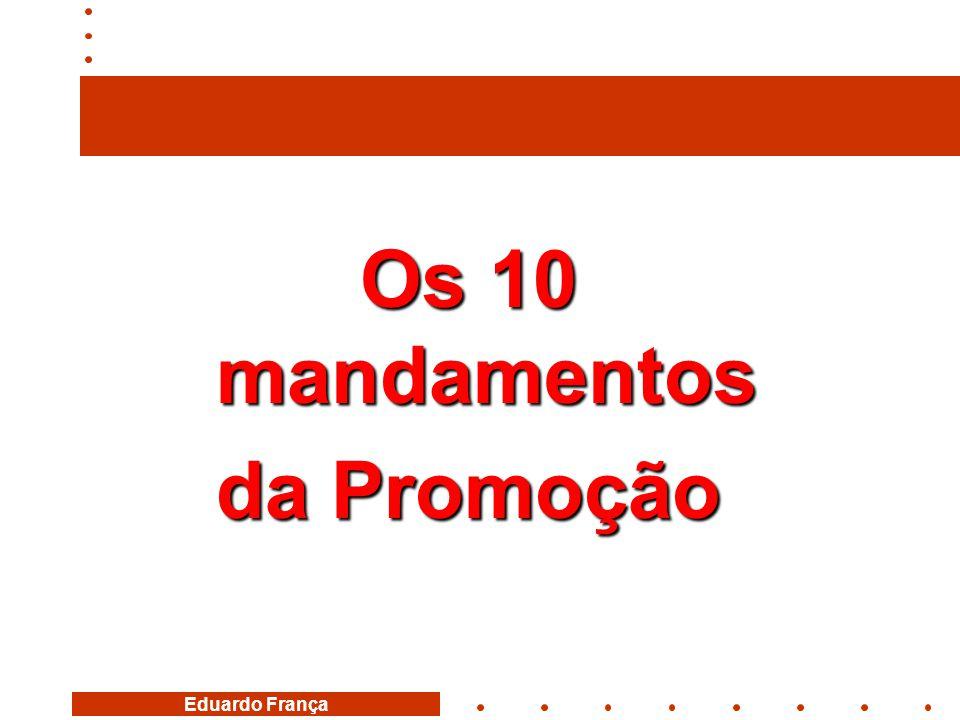 Eduardo França Os 10 mandamentos da Promoção
