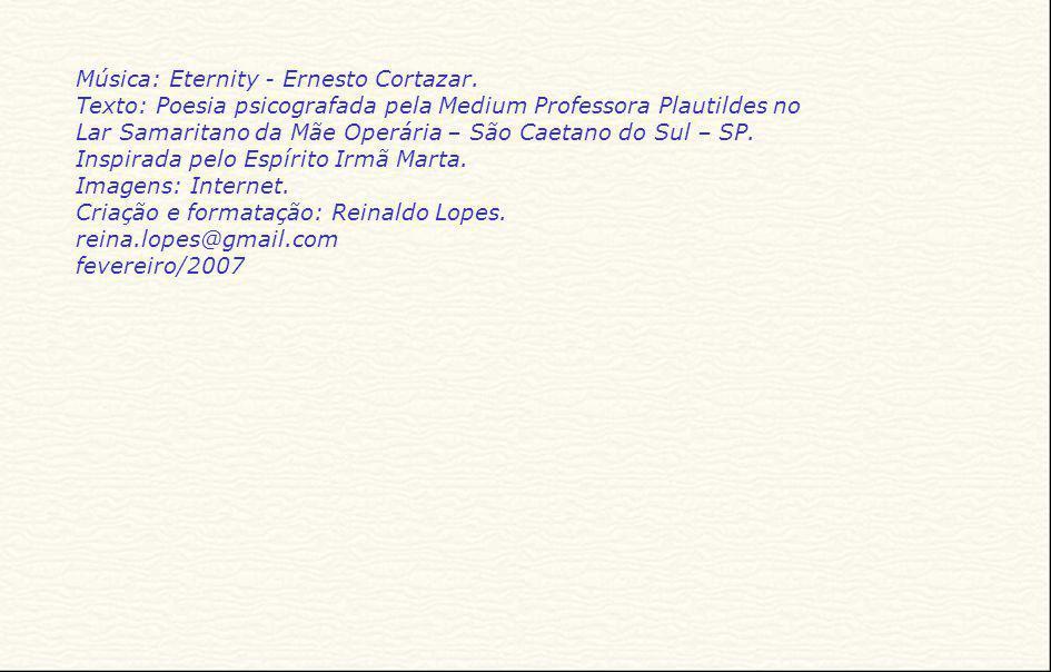 Música: Eternity - Ernesto Cortazar.