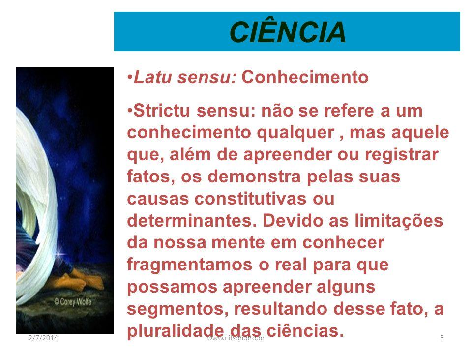 O Que é Ciência A ciência é um sistema de conhecimento que se assenta sobre uma visão da realidade, decorrente de determinadas premissas e definições.