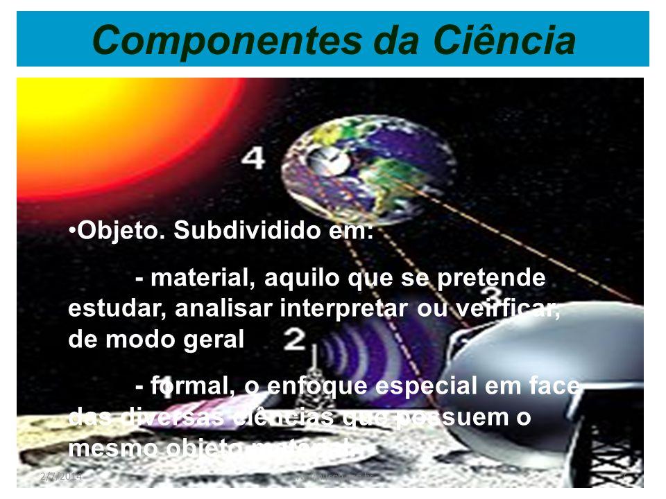 Causa eficiente caracteriza o comportamento do homem ao realizar a obra 2/7/201417www.nilson.pro.br