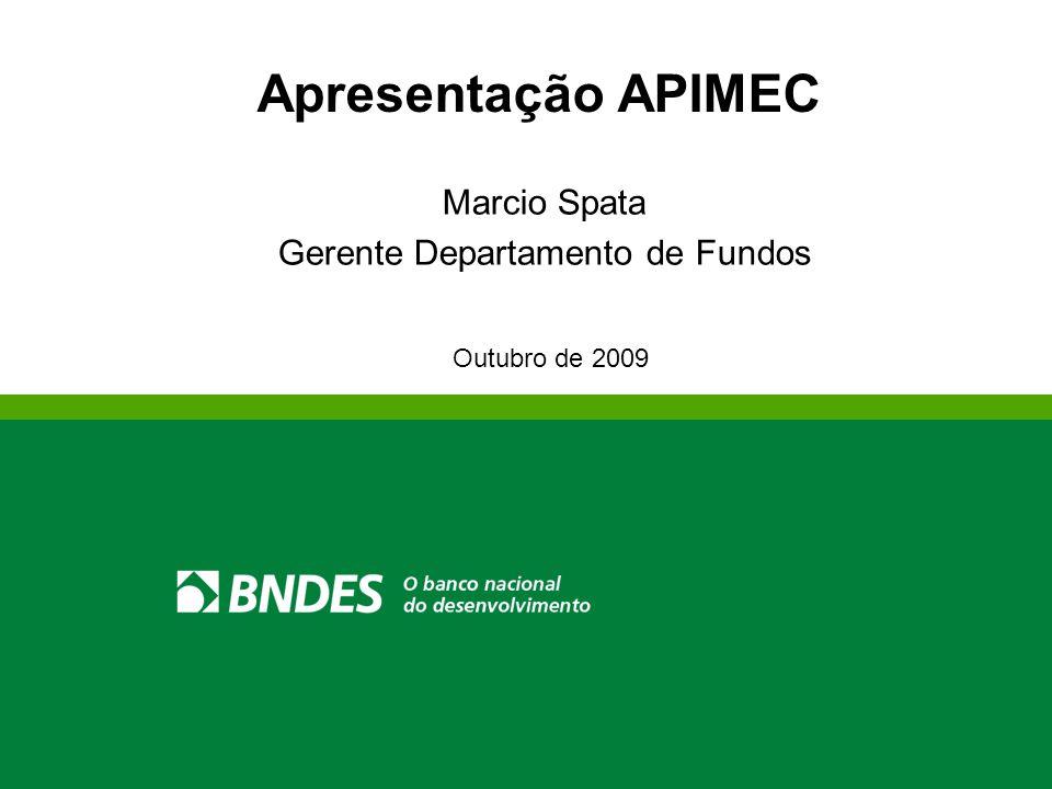 Departamento de Investimento em Fundos asfasf Apresentação APIMEC Outubro de 2009 Marcio Spata Gerente Departamento de Fundos