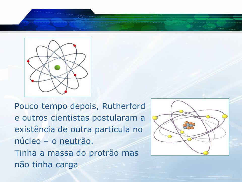  Modelo atómico de Bohr (1913) -O átomo é constituído por uma região central, o núcleo, onde se encontram os protões e os neutrões.