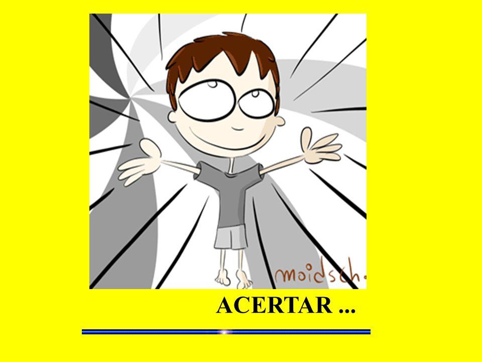 ACERTAR...