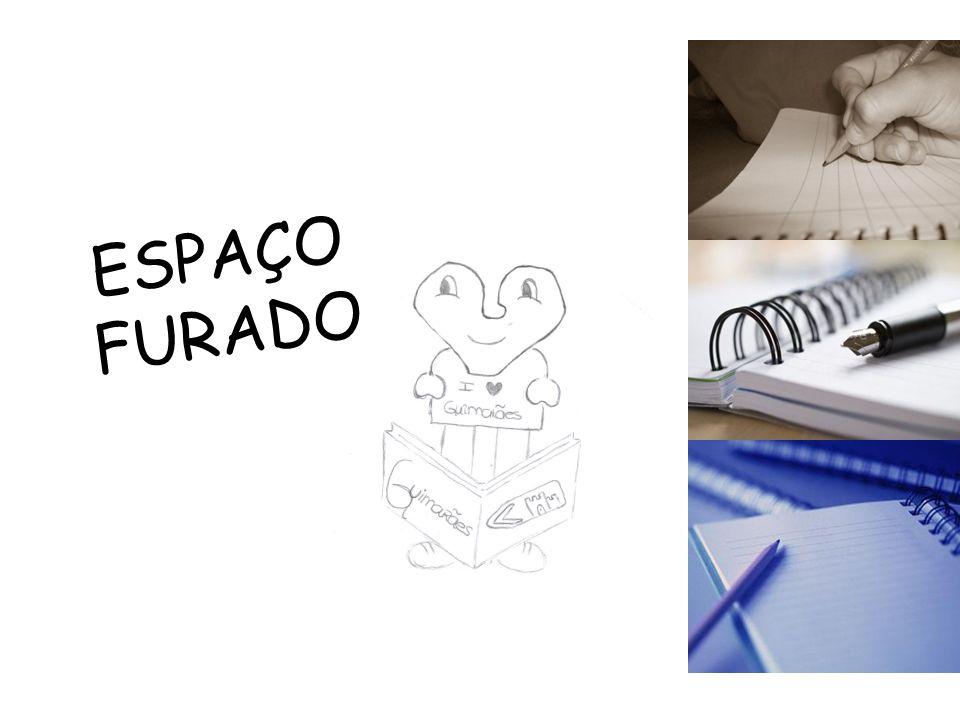 ESPAÇO FURADO