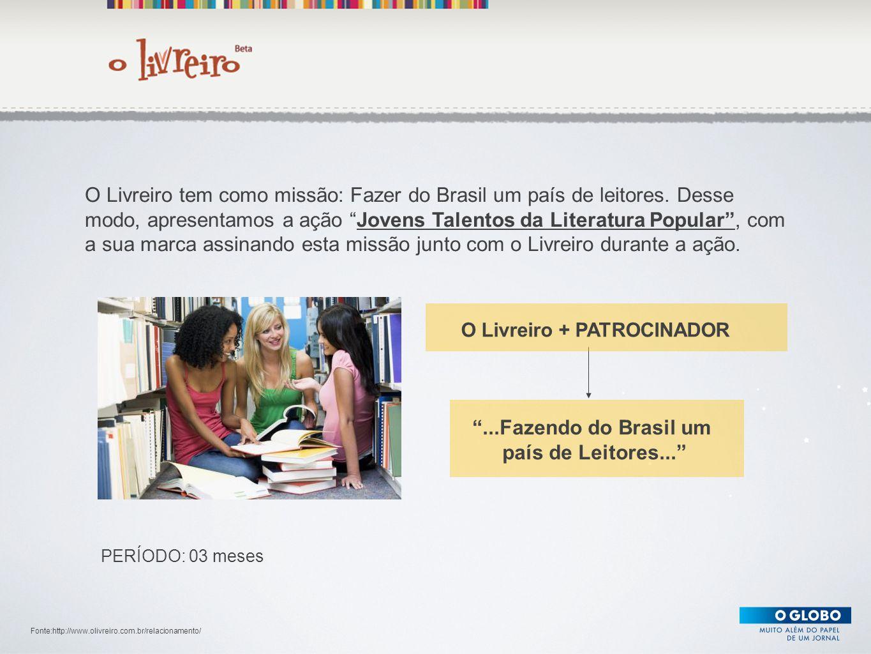 """Texto O Livreiro tem como missão: Fazer do Brasil um país de leitores. Desse modo, apresentamos a ação """"Jovens Talentos da Literatura Popular"""", com a"""