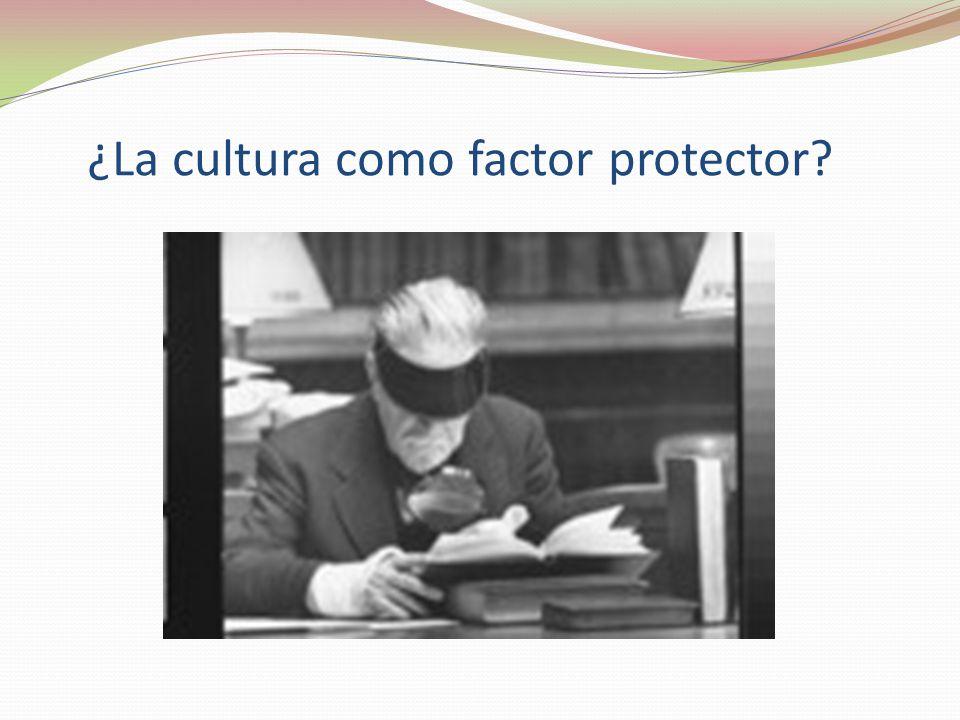 ¿La cultura como factor protector