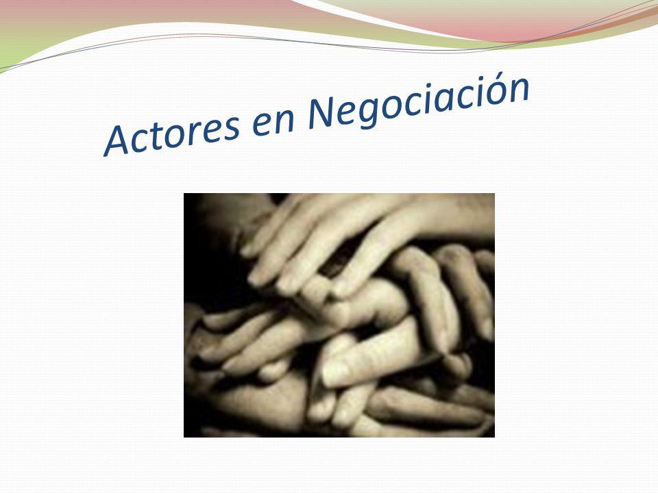 Actores en Negociación