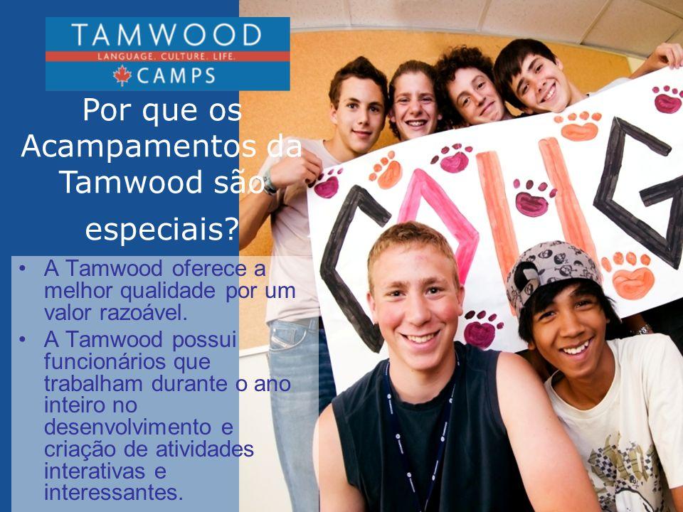 • A Tamwood tem recebido estudantes de mais de 60 países diferentes de todas as partes do mundo, o que faz deste programa o acampamento de Verão mais multi-cultural da América do Norte.