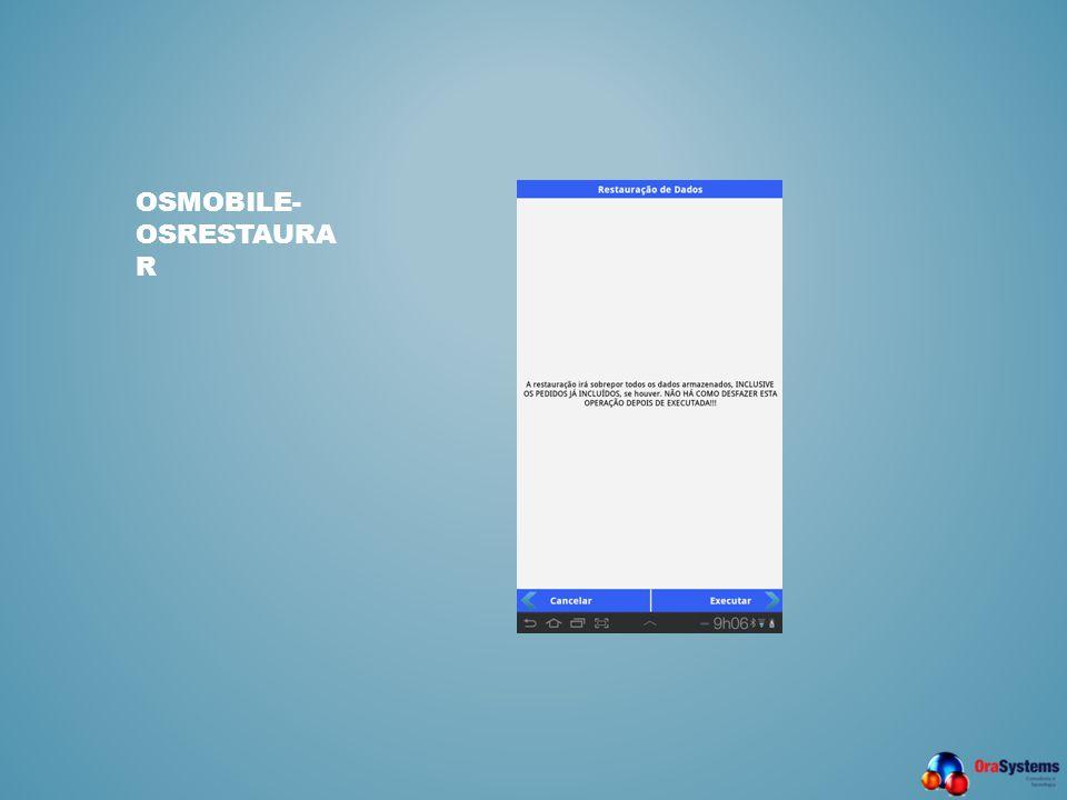 OSMOBILE- OSRESTAURA R