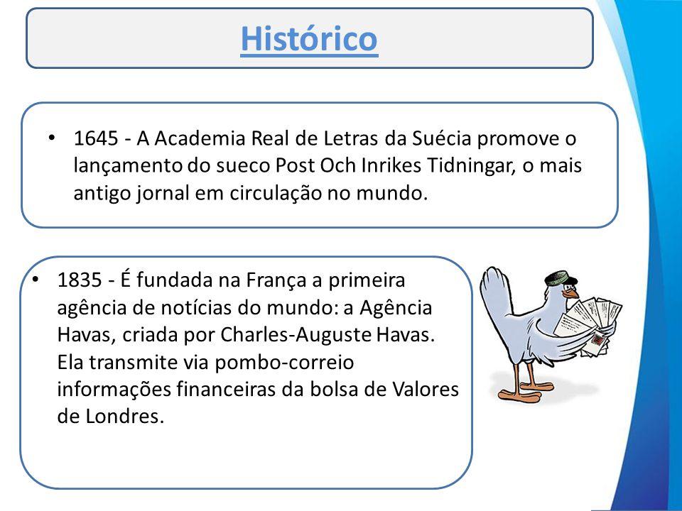 • Em 1808 sai o primeiro jornal Brasileiro, pela Gazeta do Rio de Janeiro.