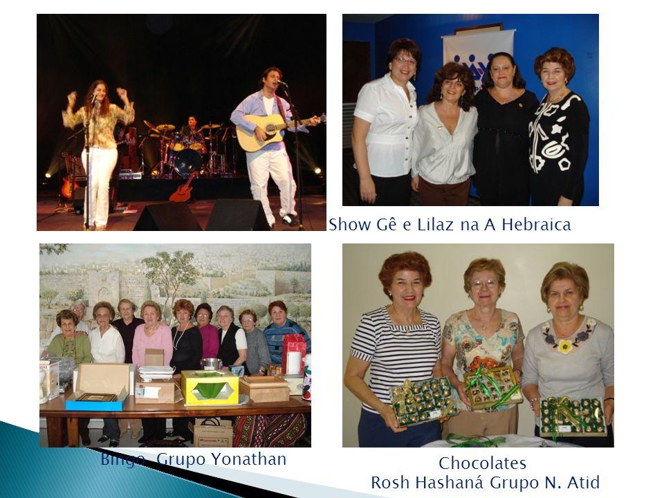 Chocolates Rosh Hashaná Grupo N. Atid Bingo Grupo Yonathan Show Gê e Lilaz na A Hebraica