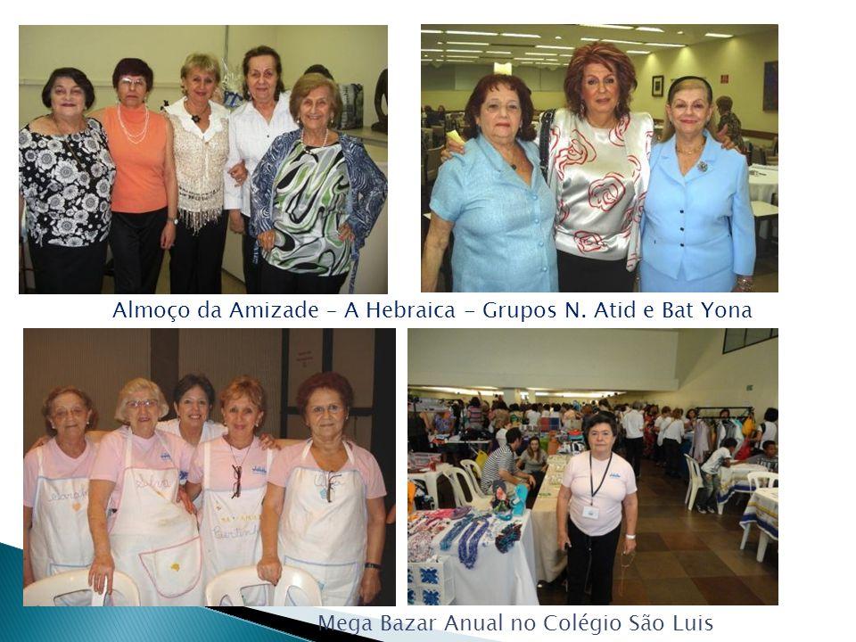 Almoço da Amizade – A Hebraica - Grupos N. Atid e Bat Yona Mega Bazar Anual no Colégio São Luis