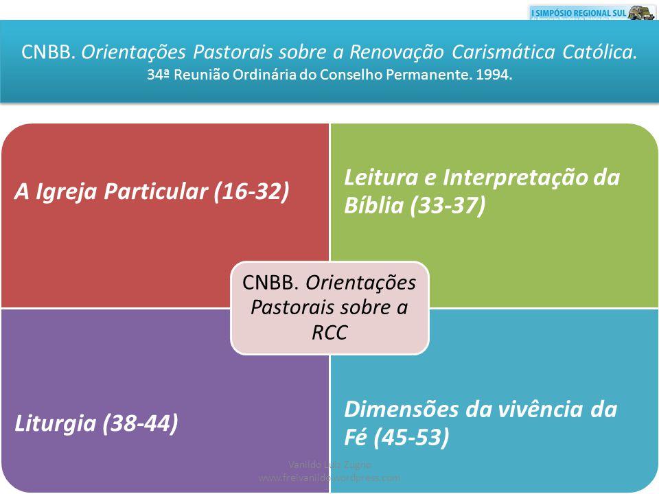 CNBB. Orientações Pastorais sobre a Renovação Carismática Católica. 34ª Reunião Ordinária do Conselho Permanente. 1994.