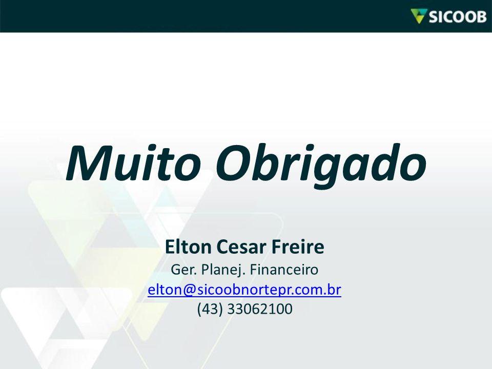 Muito Obrigado Elton Cesar Freire Ger. Planej. Financeiro elton@sicoobnortepr.com.br (43) 33062100 elton@sicoobnortepr.com.br