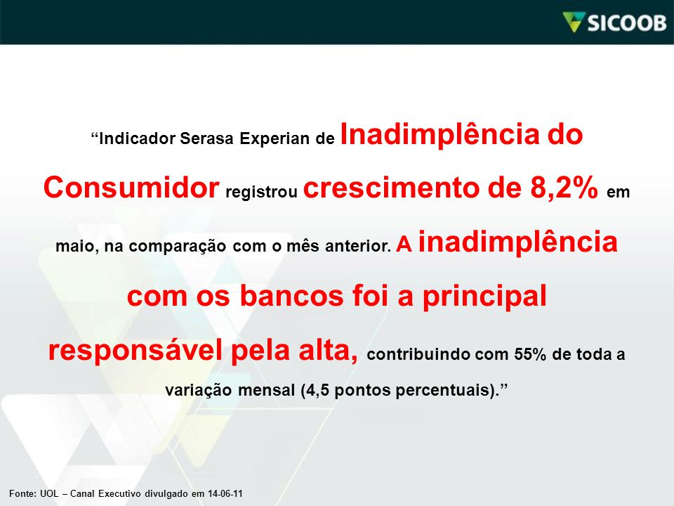 """""""Indicador Serasa Experian de Inadimplência do Consumidor registrou crescimento de 8,2% em maio, na comparação com o mês anterior. A inadimplência com"""