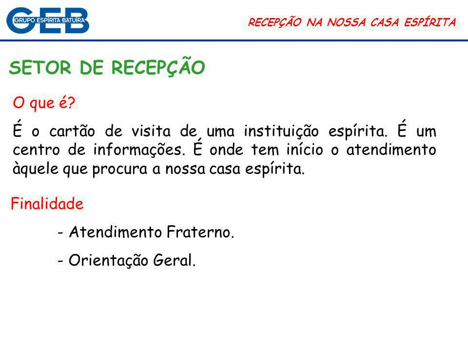 RECEPÇÃO NA NOSSA CASA ESPÍRITA Casa de Cuidados Lar Transitório Batuíra  Atendimento aos moradores de rua recém-operados.
