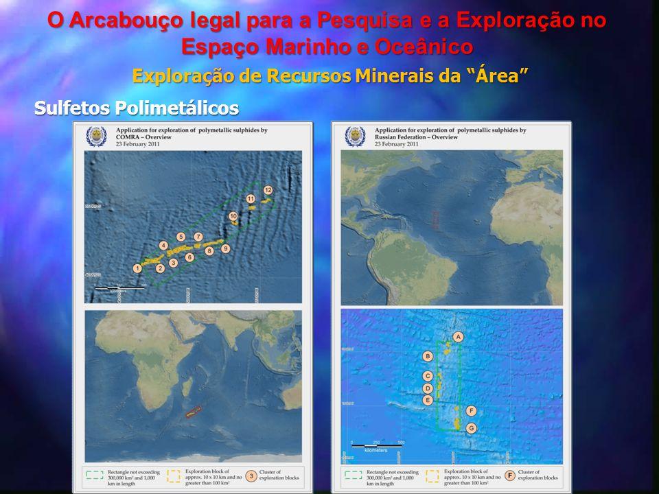 """Exploração de Recursos Minerais da """"Área"""" O Arcabouço legal para a Pesquisa e a Exploração no Espaço Marinho e Oceânico Sulfetos Polimetálicos"""
