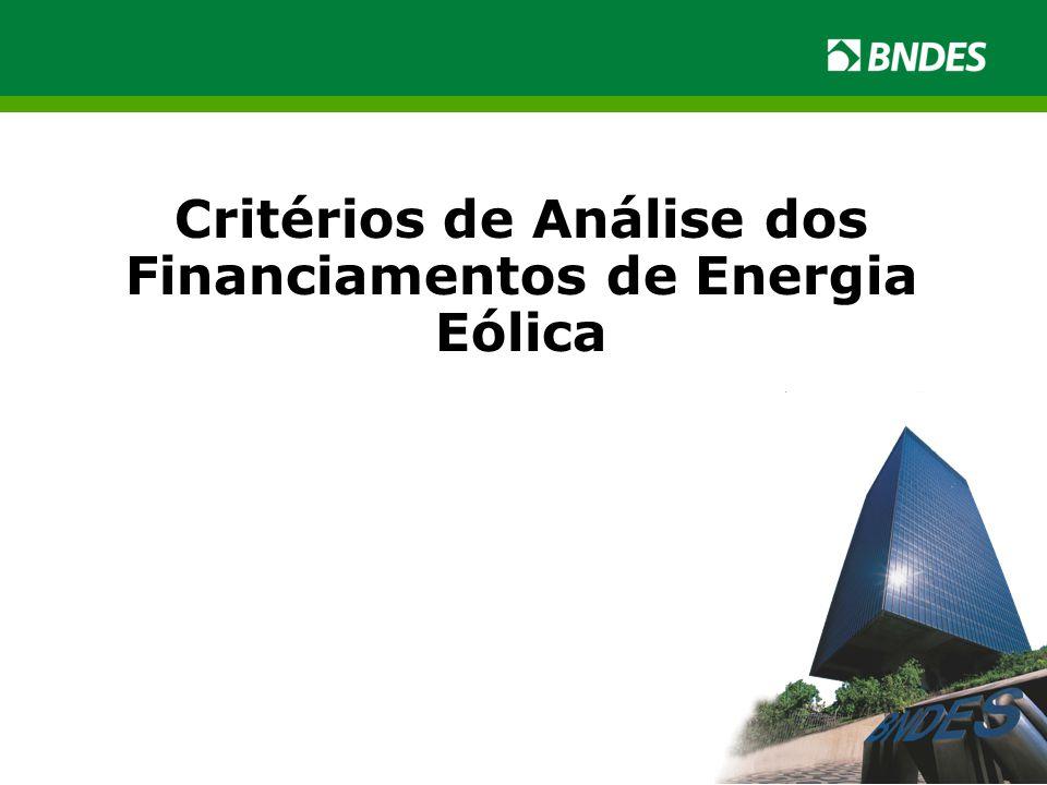 Critérios de Análise dos Financiamentos de Energia Eólica
