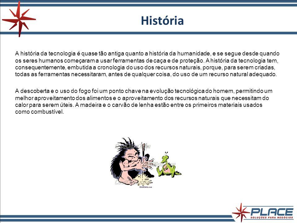 História A história da tecnologia é quase tão antiga quanto a história da humanidade, e se segue desde quando os seres humanos começaram a usar ferram