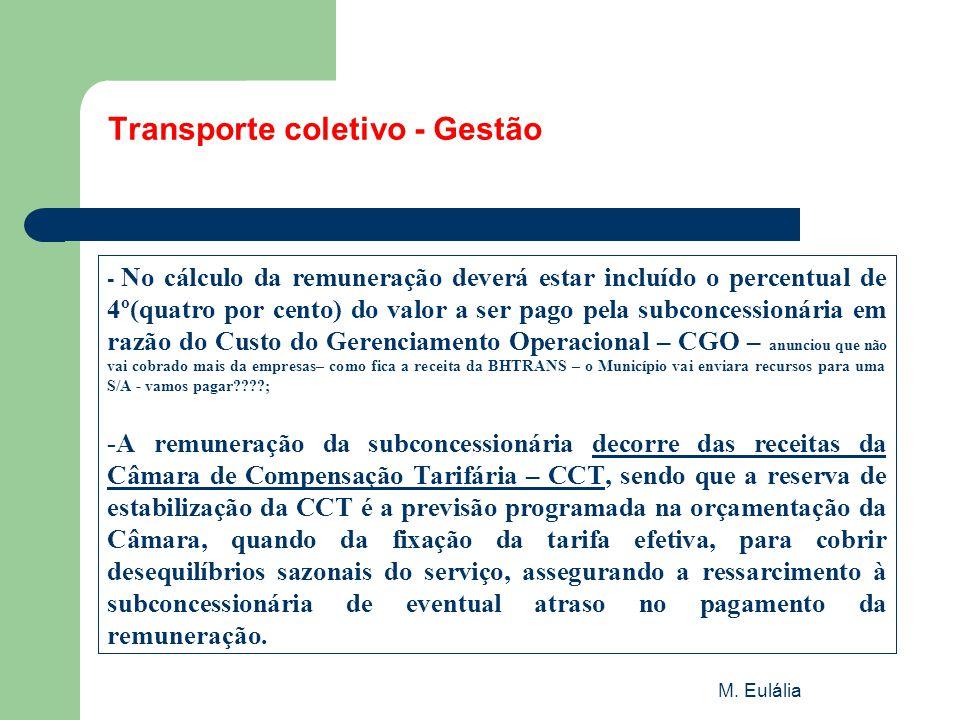 M. Eulália Transporte coletivo - Gestão - No cálculo da remuneração deverá estar incluído o percentual de 4º(quatro por cento) do valor a ser pago pel