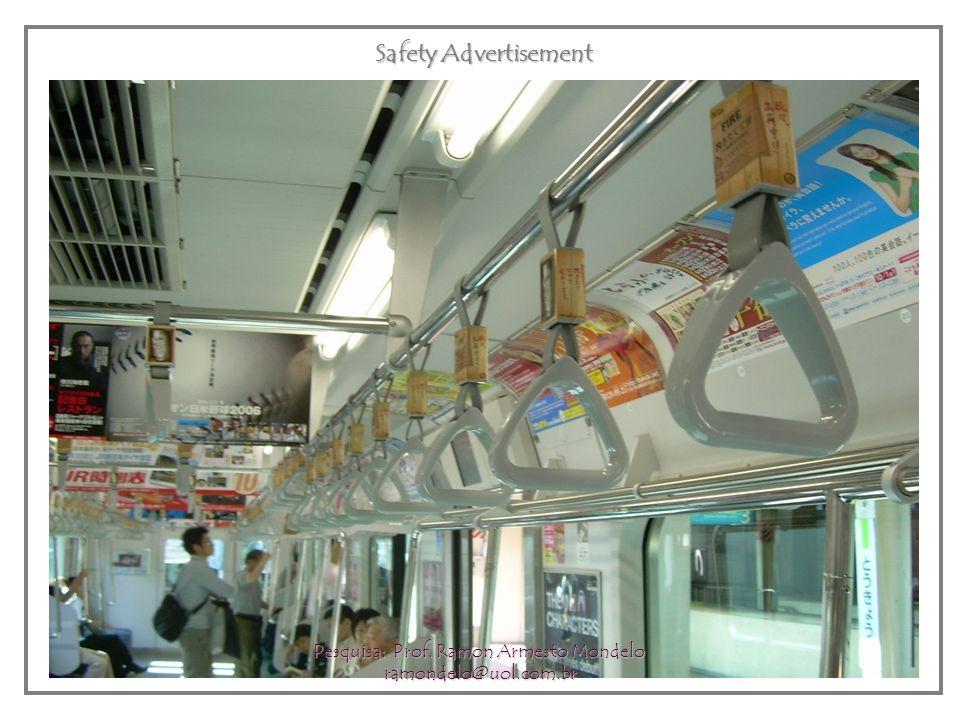 Safety Advertisement Pesquisa: Prof. Ramon Armesto Mondelo ramondelo@uol.com.br