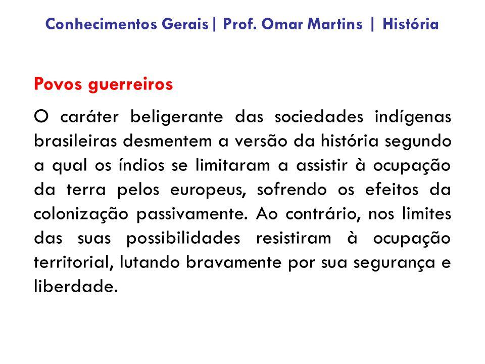 Povos guerreiros O caráter beligerante das sociedades indígenas brasileiras desmentem a versão da história segundo a qual os índios se limitaram a ass