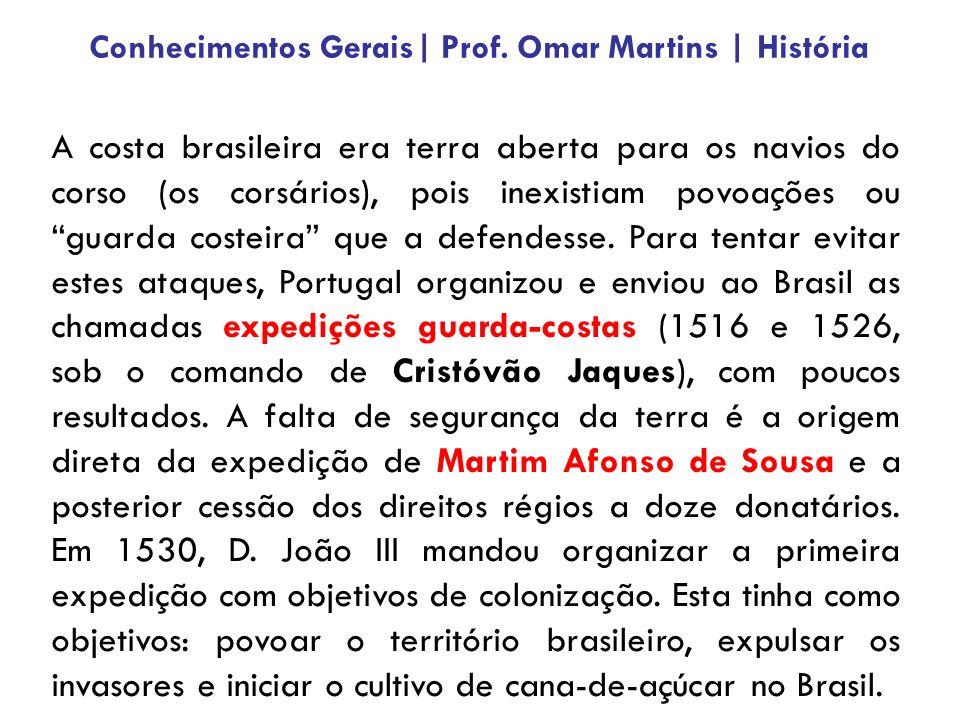 """A costa brasileira era terra aberta para os navios do corso (os corsários), pois inexistiam povoações ou """"guarda costeira"""" que a defendesse. Para tent"""