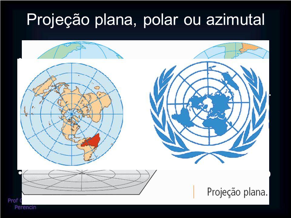 Projeção plana, polar ou azimutal •Ideal para representar as regiões polares •Os paralelos são círculos concêntricos •Os meridianos são linhas retas, cruzando- se no ponto central •Utilizada em navegação marítima ou aérea •Utilizada para estudos geopolíticos •Provoca distorções afastando-se do ponto central