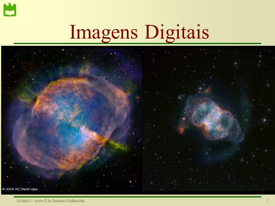 12Módulo 3 – parte II de Sistemas Multimédia Re-amostragem •É muito frequente a resolução da imagem não coincidir com a resolução do display pelo que se torna necessário realizar uma mudança na dimensão da imagem.