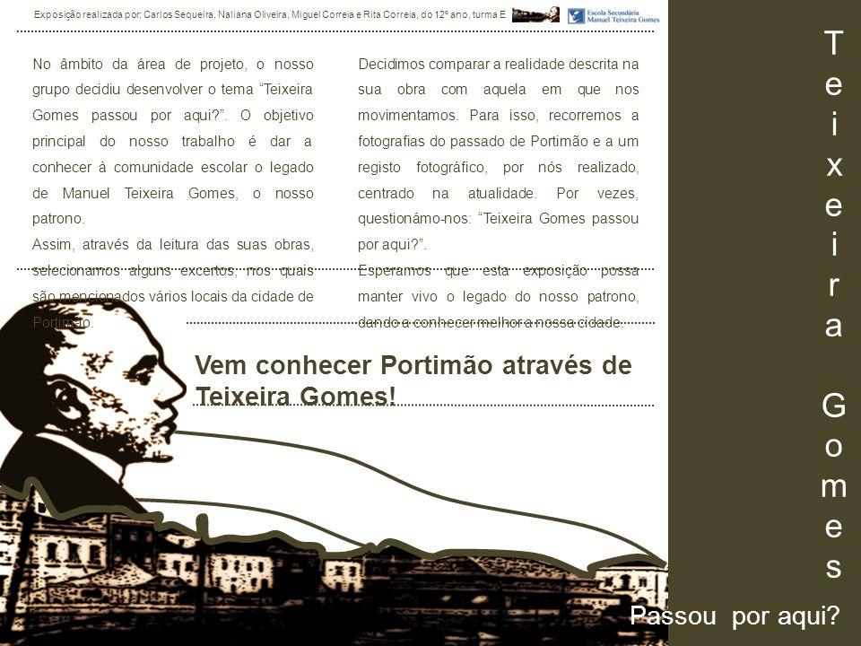 TeixeiraGomesTeixeiraGomes Passou por aqui. Vem conhecer Portimão através de Teixeira Gomes.