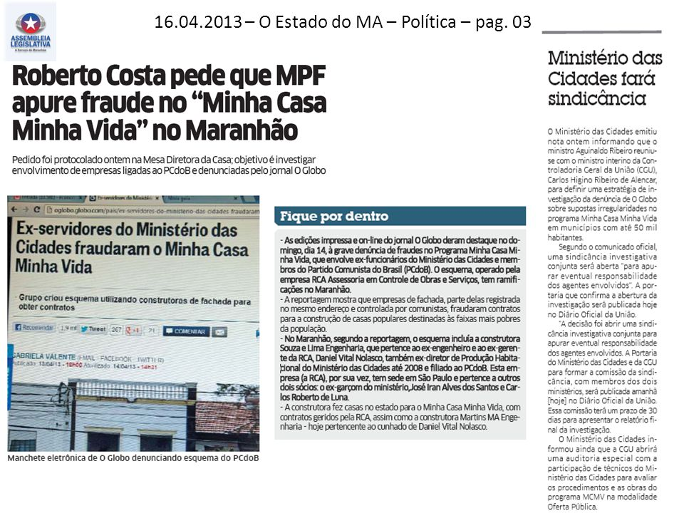 16.04.2013 – O Estado do MA – Política – pag. 03