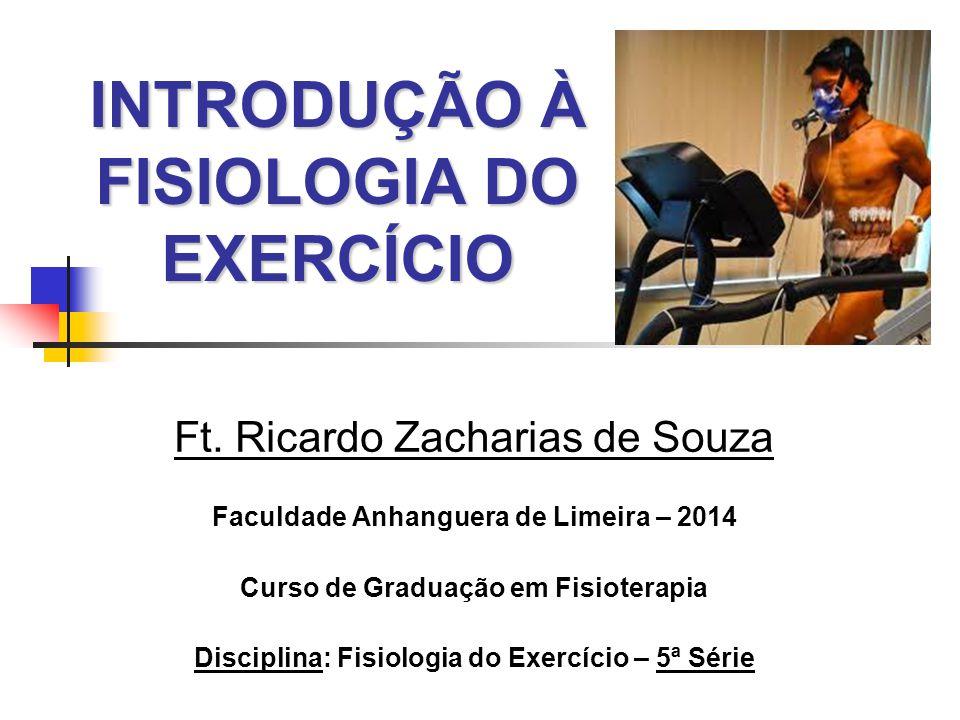 INTRODUÇÃO À FISIOLOGIA DO EXERCÍCIO Ft.