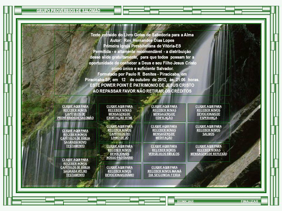 REINICIARFINALIZAR Texto extraído do Livro Gotas de Sabedoria para a Alma Autor: Rev.
