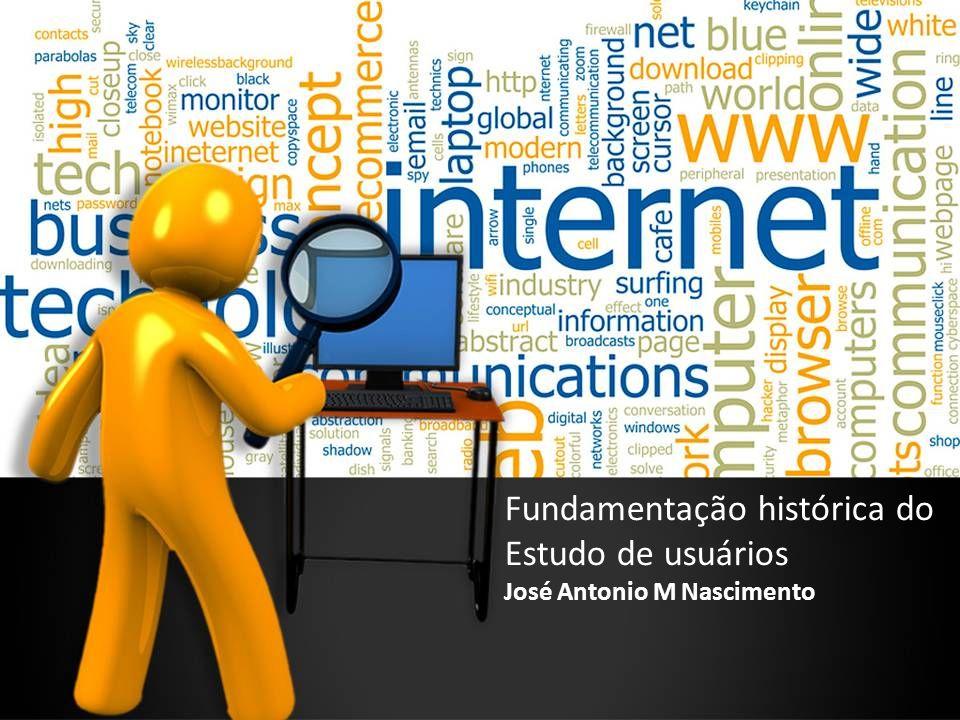 Fundamentação histórica do Estudo de usuários José Antonio M Nascimento
