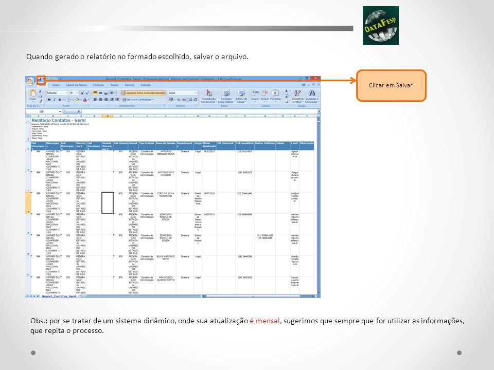 Quando gerado o relatório no formado escolhido, salvar o arquivo.