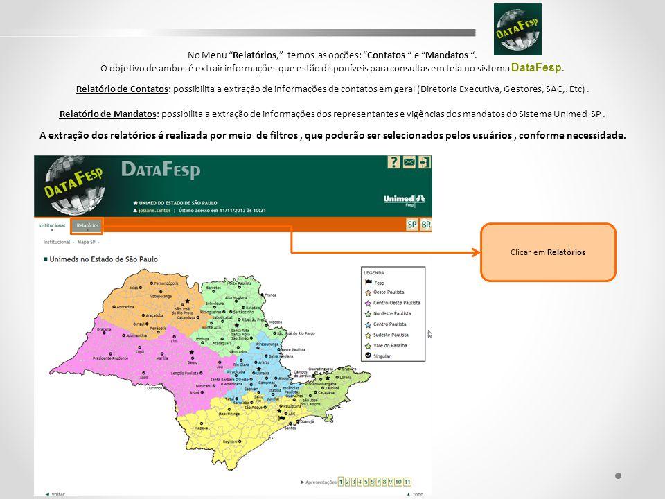 Título do Slide Clicar em Relatórios No Menu Relatórios, temos as opções: Contatos e Mandatos .
