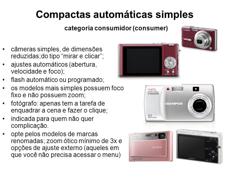"""Compactas automáticas simples categoria consumidor (consumer) •câmeras simples, de dimensões reduzidas;do tipo """"mirar e clicar""""; •ajustes automáticos"""