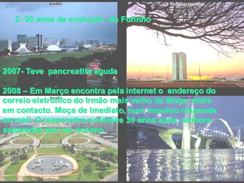 Moça & Fofinho 3- Os 30 anos seguintes que Fofinho percorreu 2002 – Nasce sua 2º filha 2003 Sofre nova perda, seu tio, que considerava segndo pai vem a falecer de infarto.