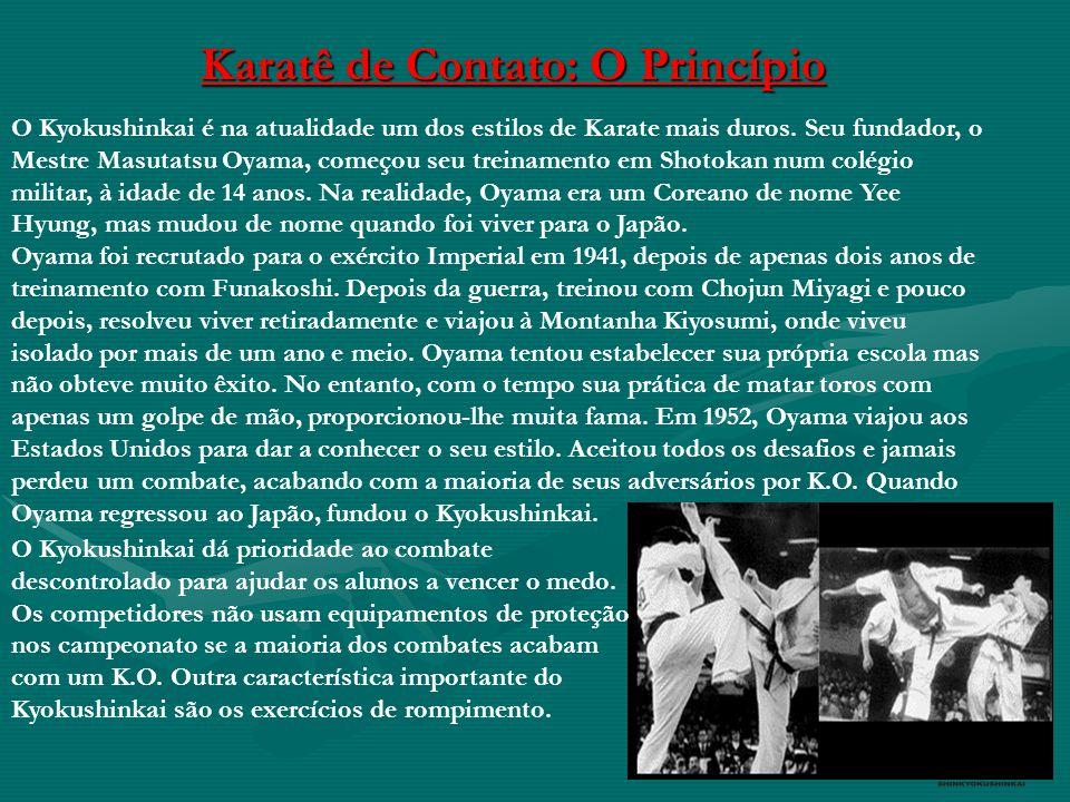 O Kyokushinkai é na atualidade um dos estilos de Karate mais duros.