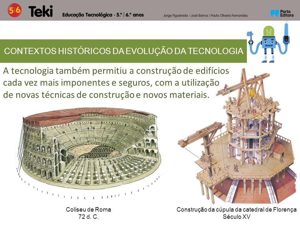 A tecnologia também permitiu a construção de edifícios cada vez mais imponentes e seguros, com a utilização de novas técnicas de construção e novos ma