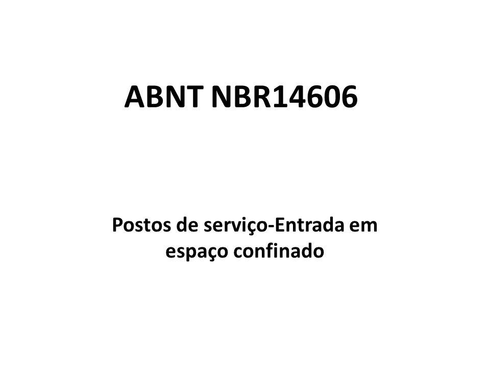 ABNT NBR14606 Postos de serviço-Entrada em espaço confinado