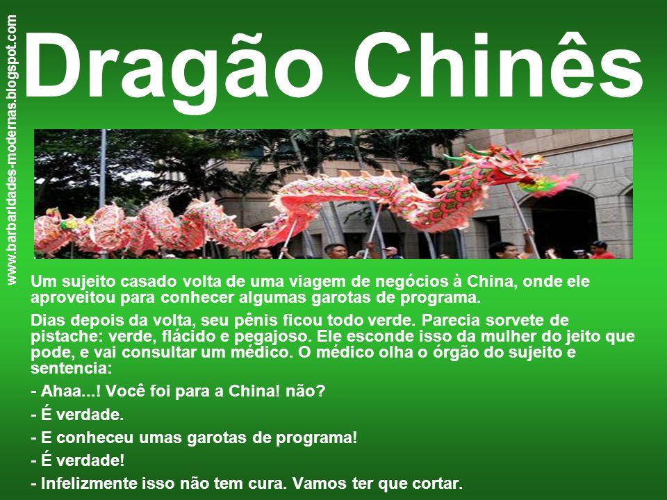 Dragão Chinês Um sujeito casado volta de uma viagem de negócios à China, onde ele aproveitou para conhecer algumas garotas de programa.