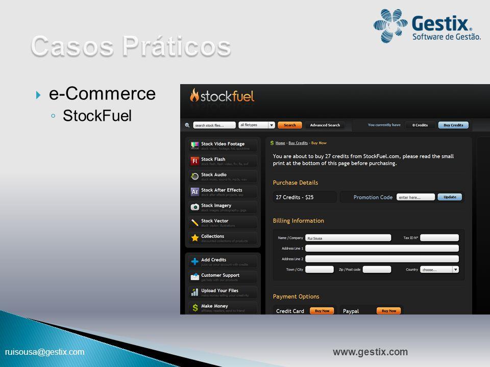 ruisousa@gestix.com  e-Commerce ◦ StockFuel 09:47 www.gestix.com