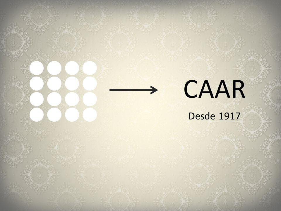 CAAR Desde 1917