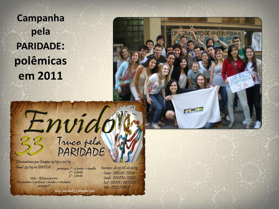 Campanha pela PARIDADE : polêmicas em 2011