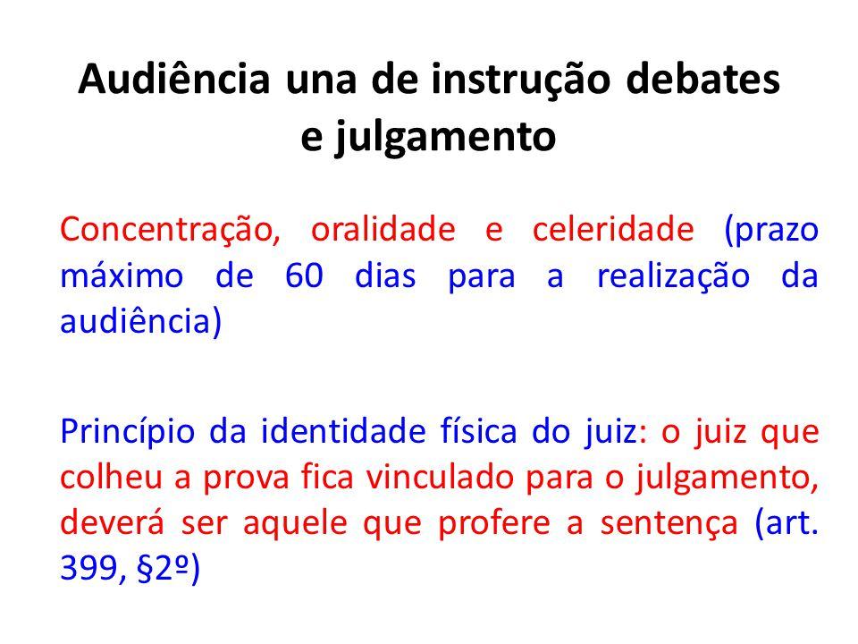 Impronúncia • Impronúncia: ausentes os requisitos para a pronúncia • Natureza: sentença terminativa, não faz coisa julgada material.