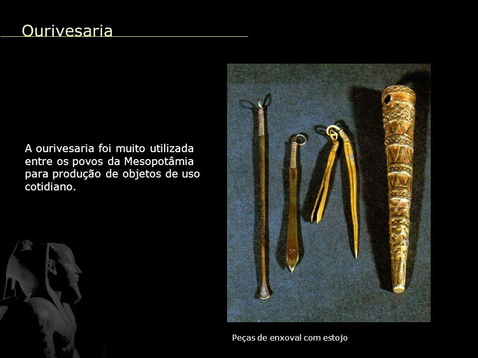 Taça de ouro A ourivesaria foi muito utilizada entre os povos da Mesopotâmia para produção de objetos de uso cotidiano.