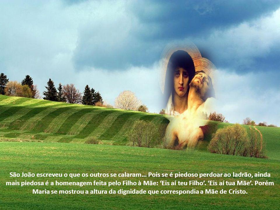 """Santo Ambrósio escreve: """"Maria, Mãe do Senhor, estava diante da cruz de Seu Filho. Ninguém me ensinou isto, senão São João Evangelista. Outros descrev"""